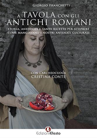 A TAVOLA CON GLI ANTICHI ROMANI – Sinossi